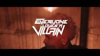Everyone Loves A Villain - Eater of Worlds (Official Music Video)