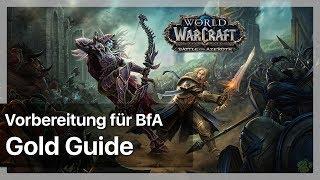Die richtige Vorbereitung auf BfA - Dos und Don'ts fürs Goldmaking ► WoW Gold Guide / Tipps