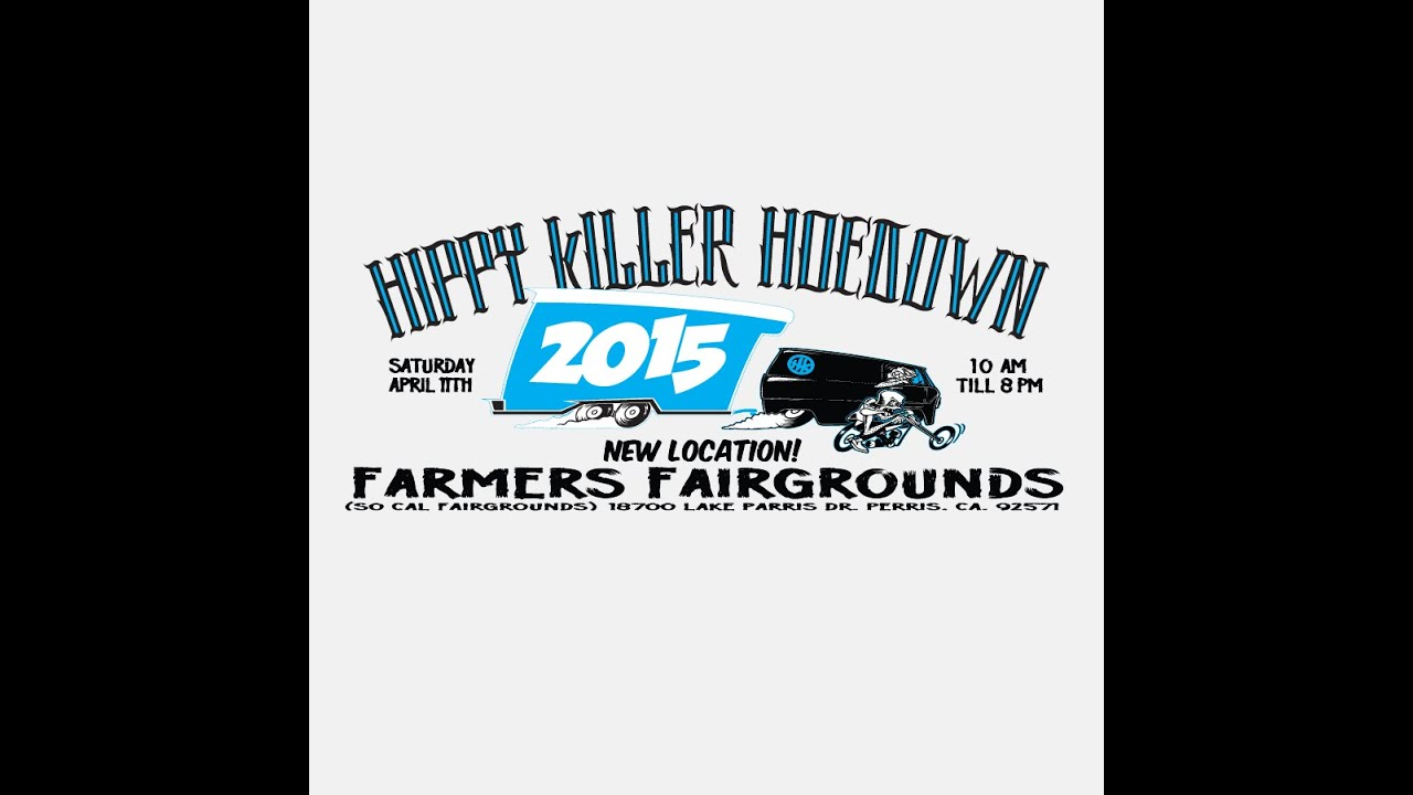 Hippie Killer 2015 Hippy Killer Hoedown 2015