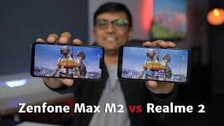 Asus Zenfone Max M2 Vs Realme 2 - What's Best for your Money?