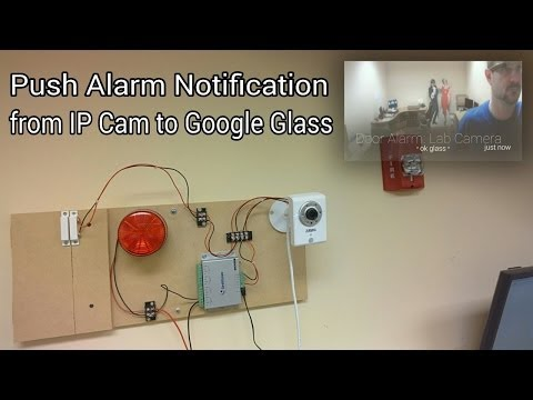 IP Camera Alarm Push Notification to Google Glass
