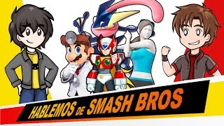Hablemos de SMASH BROS ULTIMATE (Ep. 17) - Dr Mario, Greninja y los Final Smash