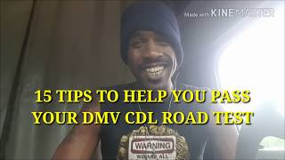 15 tips to help you pass your CDL Road Test!