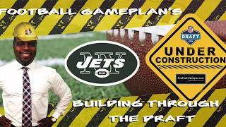 Football Gameplan's Building Through the 2018 NFL Draft - New York Jets