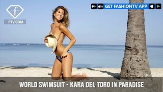 World Swimsuit Presents Kara Del Toro in paradise | FashionTV | FTV