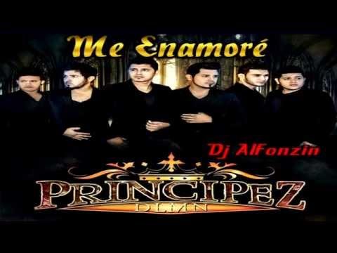 Principez de la Música Norteña - Me Enamoré 2014