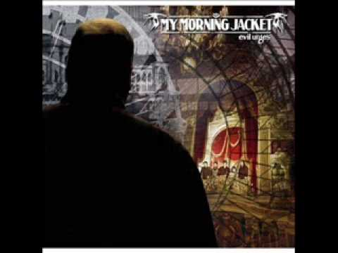 My Morning Jacket - Sec Walkin
