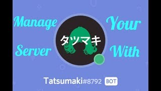 Improve your discord server using only the Tatsumaki bot!! 2018