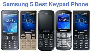 Samsung Keypad Mobile || Samsung 5 Best Keypad Phone || Samsung Feature Phone