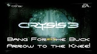 Crysis 3 - Bang For The Buck, Arrow to the Knee! Guides