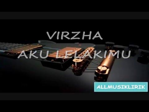 Virzha - Aku Lelakimu with Lirik