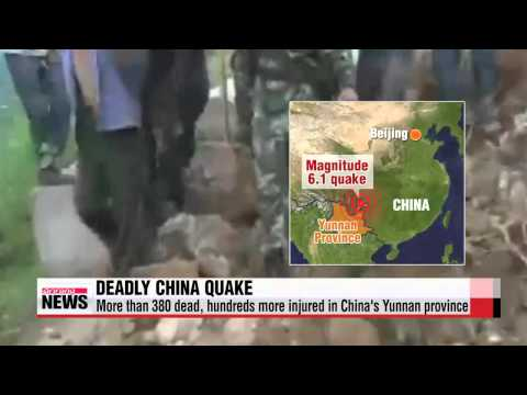Nearly 400 dead after earthquake in China's Yunnan Province