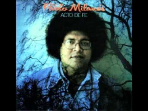 Pablo Milanes - Canción Para La Unidad Latinoamericana