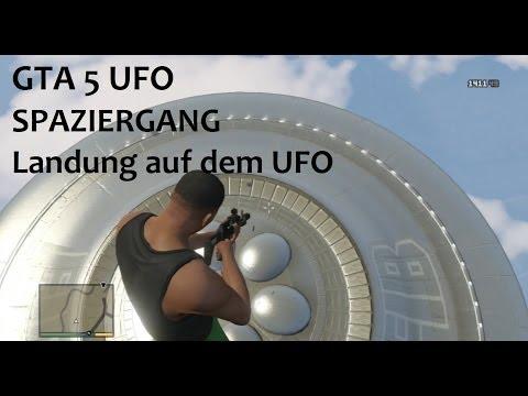 Gta 5 ufo deutsch spaziergang auf dem ufo landung