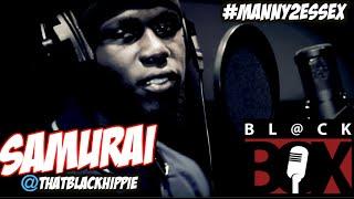 Samurai | BL@CKBOX S9 Ep. 03/100 #Manny2Essex