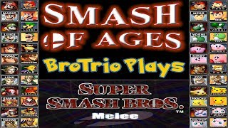 Smash of Ages - Brotrio Plays Super Smash Bros Melee