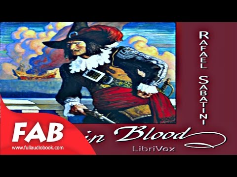 Captain Blood Full Audiobook By Rafael SABATINI By Action & Adventure Fiction Audiobook