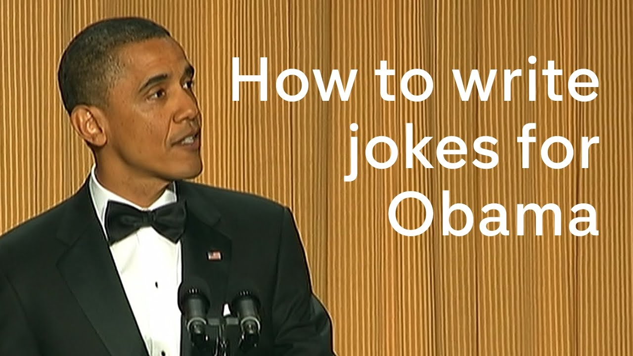 Barack Obama at the White House Correspondents' Dinner: how to write his jokes