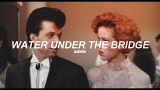 Adele - Water Under The Bridge (Traducida al español)
