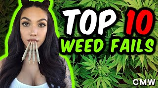 Top 10 Smoking Weed Fails
