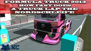 Gaming : Formula Truck 2013 (PC) 🚗 How Fast Can I Lap The Nordschleife In A Racing Truck !!!