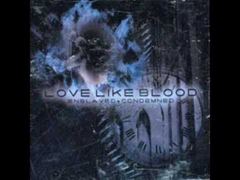 Love Like Blood - Seven Seconds
