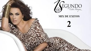 Edith Márquez ♫ Mix Exitos y Grandes Canciones ♪ (2)