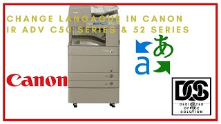 How to change langauge settings in Canon IRADVC5000 Series & 5200 Series