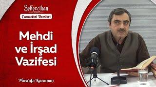 Mehdi ve İrşad Vazifesi / Mustafa Karaman