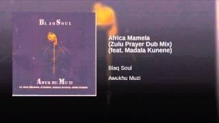 Africa Mamela (Zulu Prayer Dub Mix) (feat. Madala Kunene)