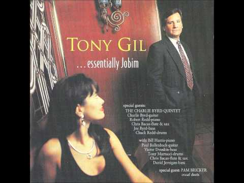 Tony Gil sings Triste with Pam Bricker and Charlie Byrd on guitar from EssentiallyJobim CD