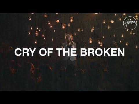 Hillsongs - Cry Of The Broken