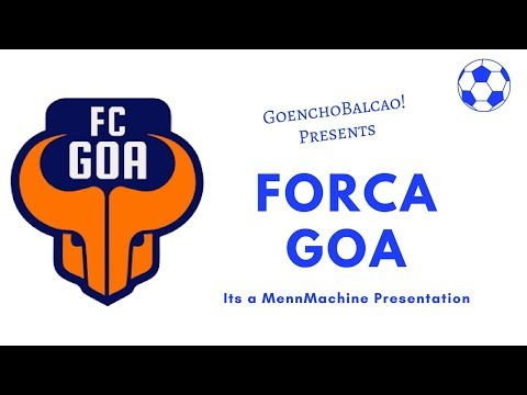 LATEST KONKANI SONG : FORCA GOA ! Hey Hey Hey  FC GOA by Menn Machine.