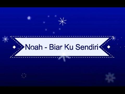 download lagu NOAH - Biar Ku Sendiri KARAOKE TANPA VOKAL gratis