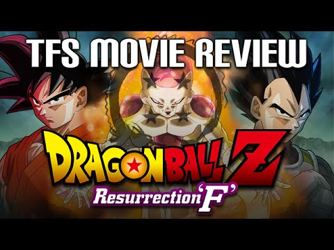 TFS REVIEWS: Dragon Ball Z Resurrection 'F'