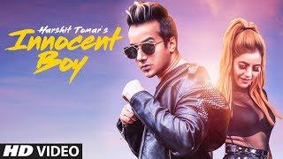 Harshit Tomar: Innocent Boy (Full Video Song) Vishakha Raghav | Muzik Amy | Latest Punjabi Song 2018