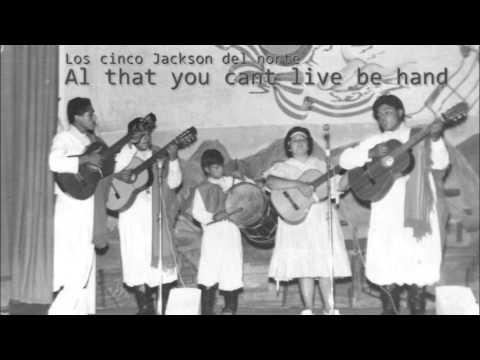 Los cinco Jackson del norte | Al that you cant live be hand