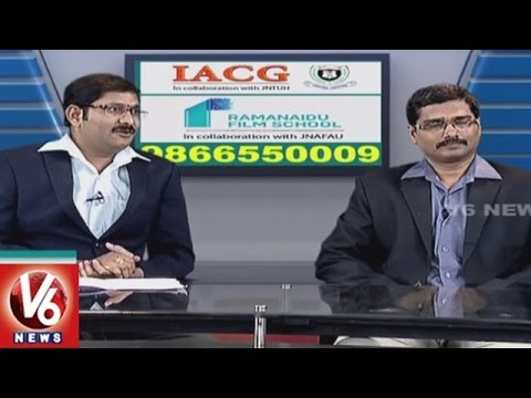 Animation & Film Making Course   IACG. Ramanaidu Film School   Career Point   V6 News