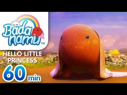 Hello Little Princess | Badanamu Compilation
