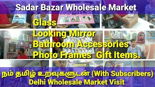 Wholesale Mirror & GIFT ITEMS  Market In Delhi | Starting price @ Rs.17💚Business idea in tamil |