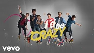 Elenco de Soy Luna - I'd Be Crazy (Official Lyric)