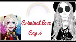 Imagine Jolari Criminal Love 🔫 Cap.6 !Descrição!