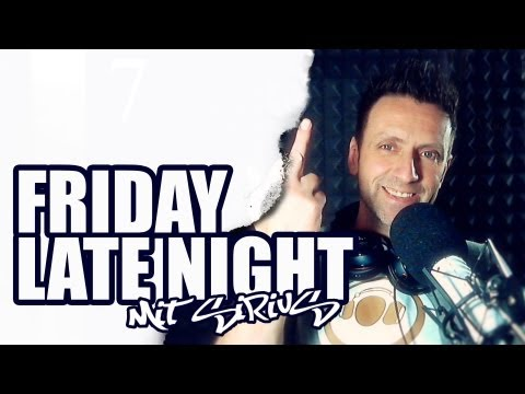 FRIDAY LATE NIGHT mit SiriuS / 24.05.2013