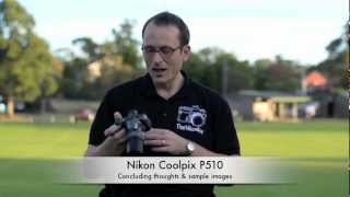 Nikon Coolpix P510 - Review & sample images