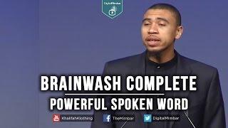 Brainwash Complete | Powerful Spoken Word – Ibrahim Jaaber