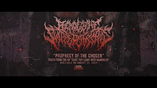 BEHOLD THE SLITTED CARCASS - PROPHECY OF THE CHOSEN [SINGLE] (2021) SW EXCLUSIVE