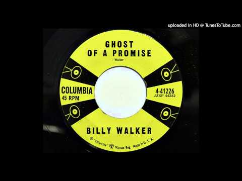 Billy Walker - Ghost Of A Promise