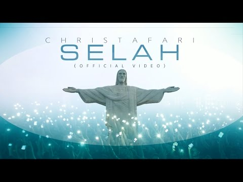 Christafari - Selah (Official Music Video)
