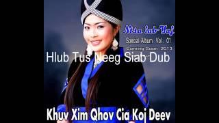 Ntsa Iab Yaj - Hlub Tus Neeg Siab Dub (music)