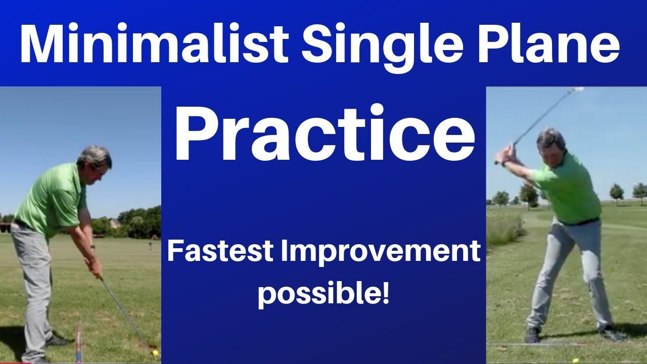 Practicing the Minimalist Single Plane golf swing - Hit ...